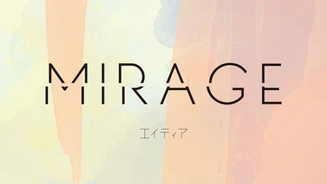 エイティア - Mirage - リリース